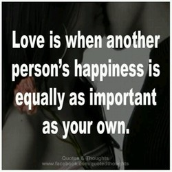 Love is when another 