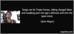 Songs can be Trojan horses, taking charged ideas 