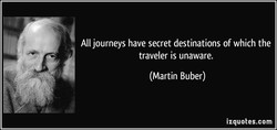 All journeys have secret destinations of which the 