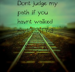 Dont judge my 
