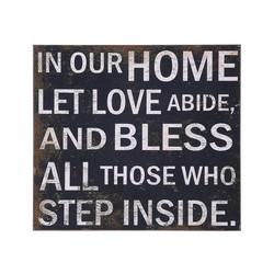 IN OURHOME LÜ LOVE ABIDE, AND BLESS ALLTHosE WHO STEP INSIDE.