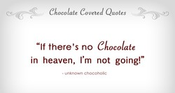 Chocolate Coveted Quotes