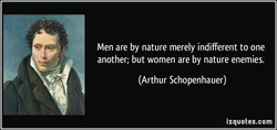 Men are by nature merely indifferent to one 