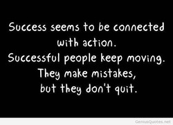 Success seems to be connected 