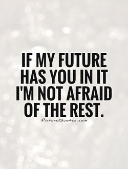 IF MY FUTURE 