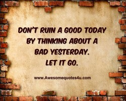 DON'T evw A COOO TODAY 