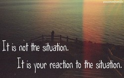 It is not the situahon. 