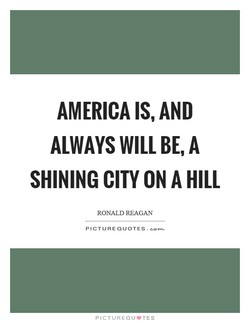 AMERICA IS, AND 