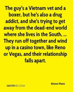 The guy's a Vietnam vet and a 