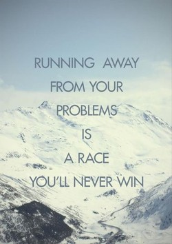 RUNNING AWAY 