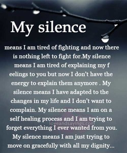My silence 