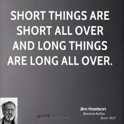 SHORT THINGS ARE 