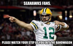 SEAHAWKS FANS, @NFL MEMES PLEASE WATCH YOUR STEP AS YOU EXIT THE BANDWAGON