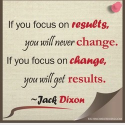 If you focus on resuCts, 