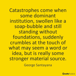 Catastrophes come when 
