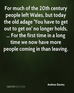 For much of the 20th century 