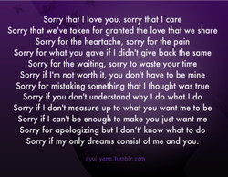 Sorry that I love you, sorry that I care 