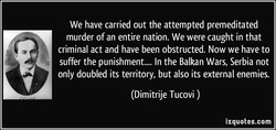We have carried out the attempted premeditated 