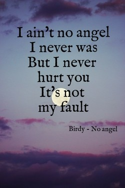 I ain't no angel 