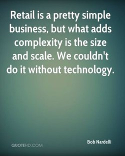 Retail is a pretty simple 