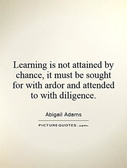 Learning is not attained by 
