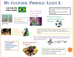 MY CULTURAL PROFILE: LUIZA I. 