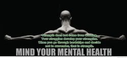 Strength does not come from 