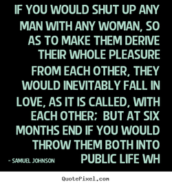 IF YOU WOULD SHUT UP ANY 