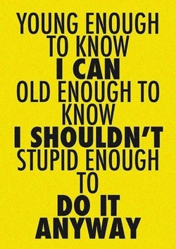 YOUNG ENOUGH 