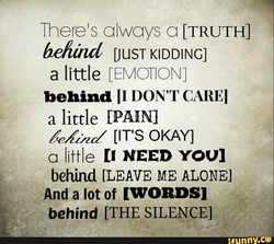 Therels always a [TRUTH] 