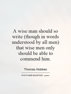 A wise man should so 