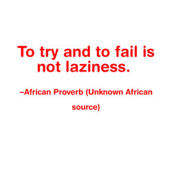 To try and to fail is 