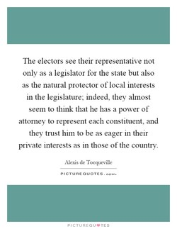 The electors see their representative not 