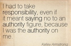 I had to take 