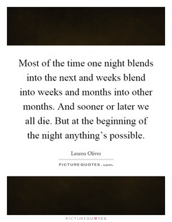 Most of the time one night blends 