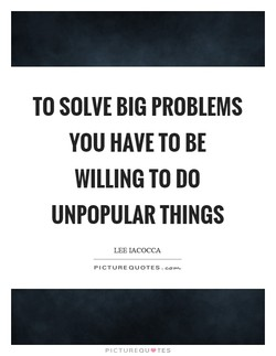 TO SOLVE BIG PROBLEMS 