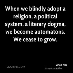 When we blindly adopt a 
