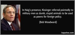 In Haig's presence, Kissinger referred pointedly to 