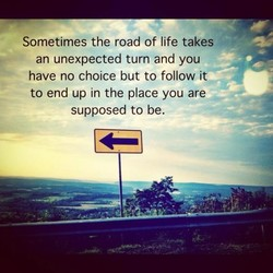 Sometimes the road of life takes 