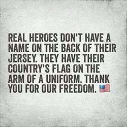 REAL HEROES DON'T HAVE A 