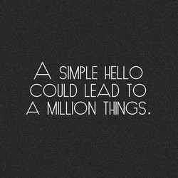 A SIMPLE HELLO 