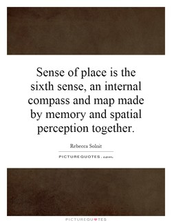 Sense of place is the 