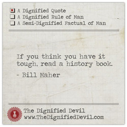 A Digriified Quote 