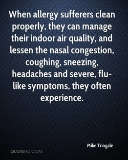 When allergy sufferers clean 