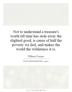 Not to understand a treasure's 