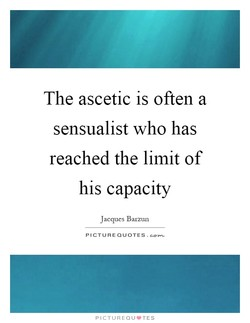 The ascetic is often a 