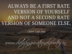 ALWAYS BE A FIRST RATE 