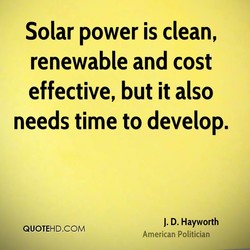 Solar power is clean, 