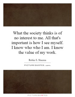 What the society thinks is of 