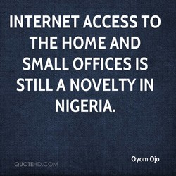 INTERNET ACCESS TO 